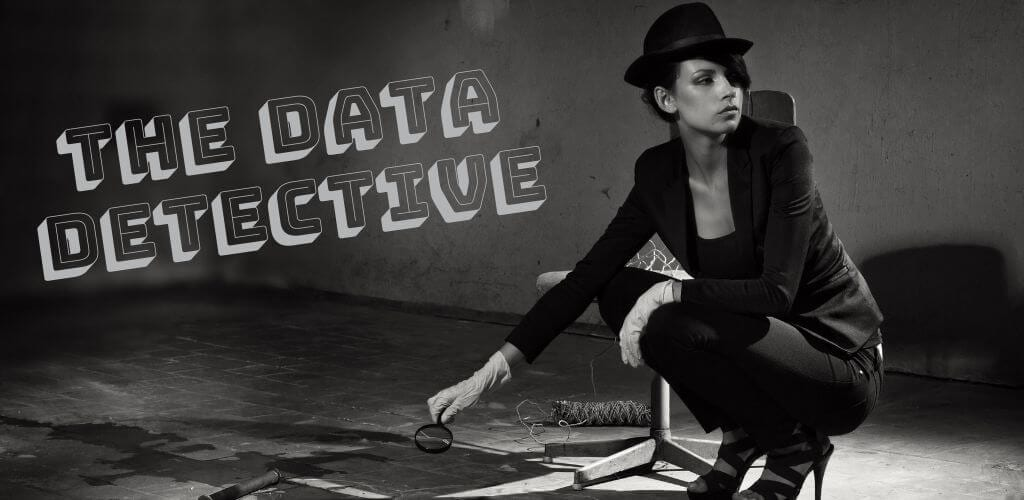 female detective at a crime scene, image is titled The Data Detective