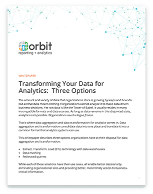 Transforming Your Data for Analytics: Three Options